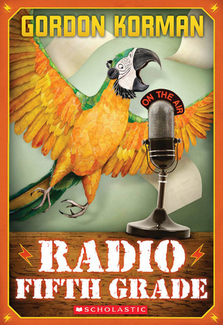 Radio Fifth Grade by Gordon Korman