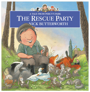 The Rescue Party (Percy the Park Keeper)