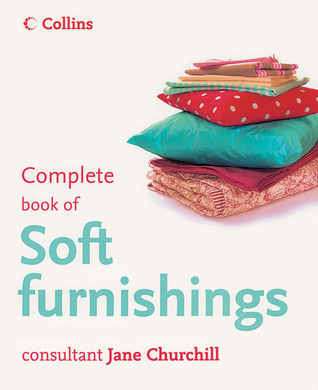 Complete Book of Soft Furnishings
