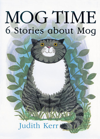 Mog Time: 6 Stories about Mog (Mog)
