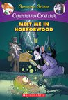Meet Me in Horrorwood (Creepella Von Cacklefur Series #2)