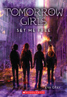 Set Me Free (Tomorrow Girls, #4)