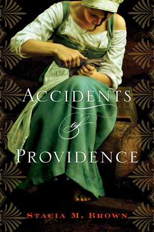 Accidents of Providence by Stacia M. Brown