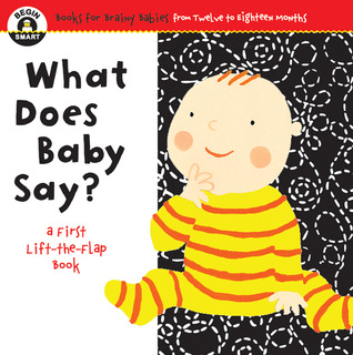Begin Smart™ What Does Baby Say? by Begin Smart Books