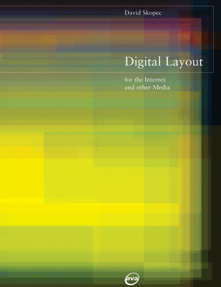 Digital Layout for the Internet and Other Media