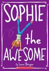 Sophie the Awesome (Sophie, #1)