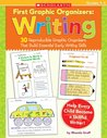 First Graphic Organizers: Writing: 30 Reproducible Graphic Organizers That Build Essential Early Writing Skills