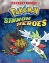 Sinnoh Heroes by Scholastic Inc.