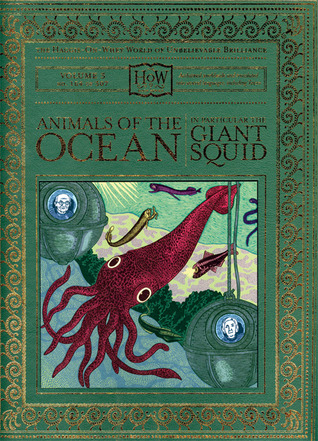 Animals of the Ocean, in Particular the Giant Squid by Doris Haggis-on-Whey