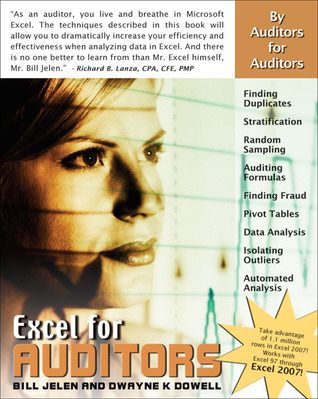 Excel for Auditors: Audit Spreadsheets Using Excel 97 through Excel 2007