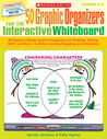50 Graphic Organizers for the Interactive Whiteboard: Whiteboard-Ready Graphic Organizers for Reading, Writing, Math, and More—to Make Learning Engaging and Interactive
