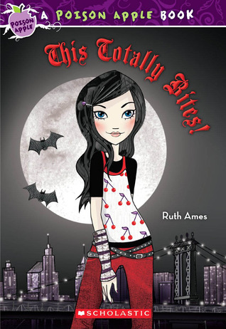 This Totally Bites! by Ruth Ames