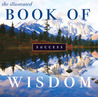 The Illustrated Book of Wisdom: Success