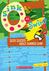 Sink Or Swim?: Quick Quizzes About Summer Camp