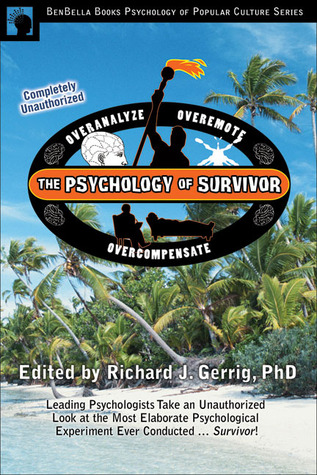 The Psychology of Survivor by Richard J. Gerrig