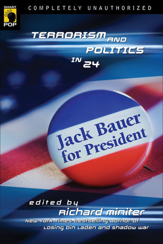Jack Bauer for President by Richard Miniter