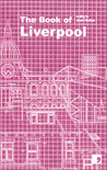 The Book of Liverpool: A City in Short Fiction