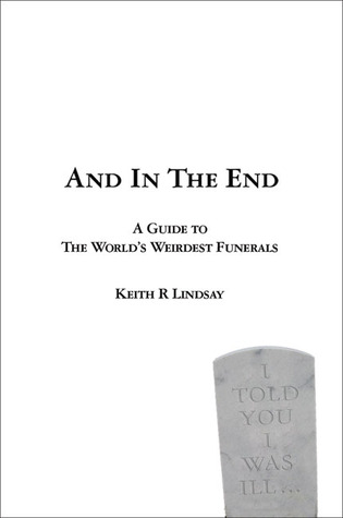 And in the End by Keith R. Lindsay