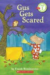 Gus Gets Scared (Scholastic Reader Level 1)
