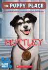 Muttley (The Puppy Place, #20)