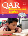 QAR Comprehension Lessons: Grades 4–5: 16 Lessons With Text Passages That Use Question Answer Relationships to Make Reading Strategies Concrete for All Students