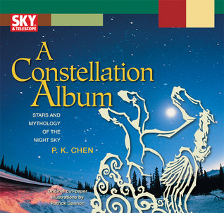 A Constellation Album: Stars and Mythology of the Night Sky