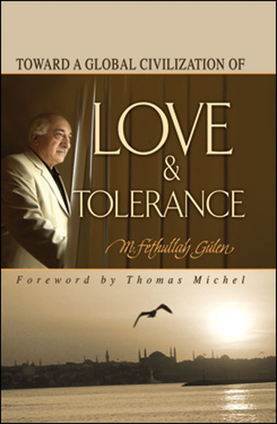 Toward a Global Civilization of Love and Tolerance