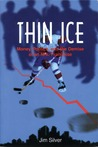 Thin Ice: Money, Politics and the Demise of a NHL Franchise