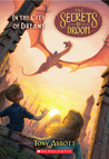 In the City of Dreams (The Secrets Of Droon, #34)