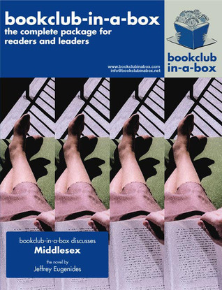 Bookclub-in-a-Box Discusses Middlesex, the Novel by Jeffrey E... by Marilyn Herbert