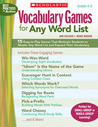 Vocabulary Games for Any Word List: 15 Easy-to-Play Games That Motivate Students to Master Any Word List and Expand Their Vocabulary