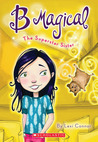 The Superstar Sister (B Magical, #6)