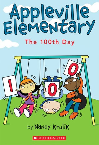 The 100th Day (Appleville Elementary #3)