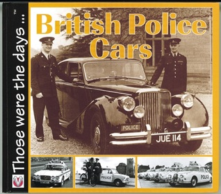 British Police Cars  Those were the Days