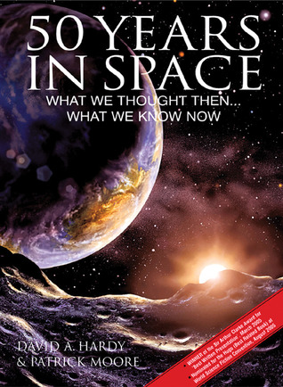 50 Years in Space by David A. Hardy