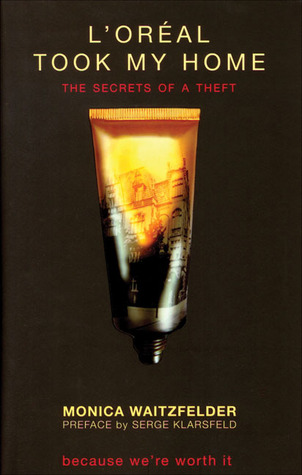 L'Oreal Took My Home: The Secrets of a Theft