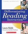 Differentiating Reading Instruction: How to Teach Reading To Meet the Needs of Each Student