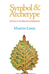 Symbol & Archetype: A Study of the Meaning of Existence