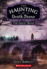 The Ghost Road (The Haunting of Derek Stone, Book 4)