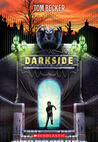 Darkside (#1, Darkside) by Tom Becker
