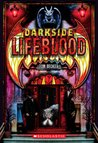 Lifeblood (Darkside) by Tom Becker