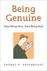 Being Genuine: Stop Being Nice, Start Being Real