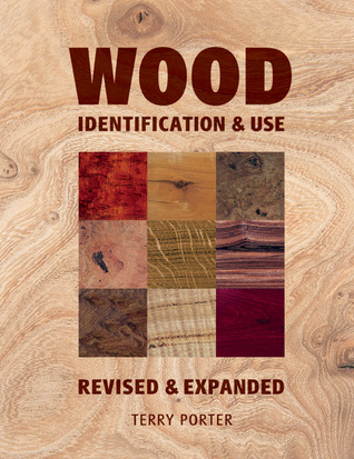 Wood: Identification & Use