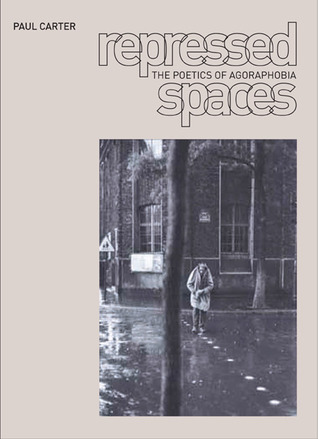 Repressed Spaces by Paul Carter