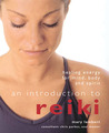 An Introduction to Reiki: Healing Energy for Mind, Body and Spirit