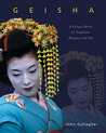 Geisha: A Unique World of Tradition, Elegance and Art