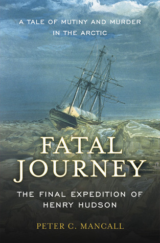 Fatal Journey by Peter C. Mancall