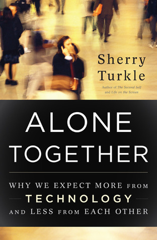 Alone Together by Sherry Turkle