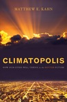 Climatopolis: How Our Cities Will Thrive in the Hotter Future