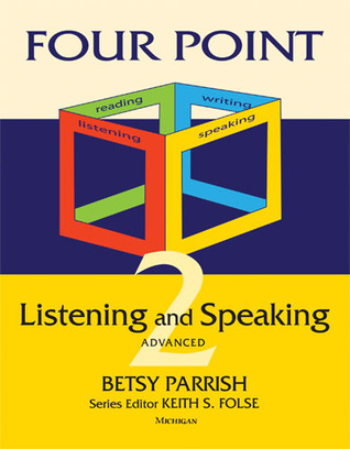 Listening and Speaking: Advanced (Four Point)